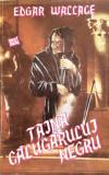 TAINA CALUGARULUI NEGRU - Edgar Wallace, 1993