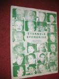 ETERNELE EFEMERIDE - Actori ai Teatrelor Dramatice din Bucuresti