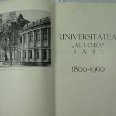 MONOGRAFIE - UNIVERSITATEA AL.I.CUZA IASI - 1860 - 1960 - COLECTIV DE AUTORI