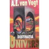 A. E. van Vogt - Destinatia Univers, Rao, 1994, A.E. Van Vogt