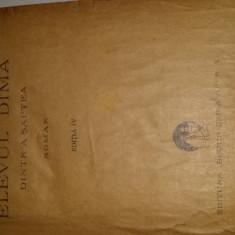 Elevul Dima Dintr a saptea-Mihail Drumes-EDITURA BUCUR CIOBANU - Carte veche