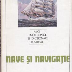 ION A. MANOLIU - NAVE SI NAVIGATIE - Enciclopedie