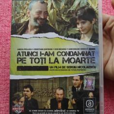 Film - Filmele Adevarul - Atunci i-am condamnat pe toti la moarte - regia Sergiu Nicolaescu !!! - Film Colectie, DVD, Altele
