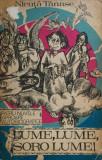 LUME, LUME, SORO LUME - Nicuta Tanase, 1971