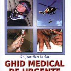 Ghid medical de urgente pe apa si pe uscat | Dr. Jean-Marc Le Gac | Editura MAST | 2015