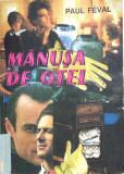 MANUSA DE OTEL - Paul Feval, 1992, Paul Feval