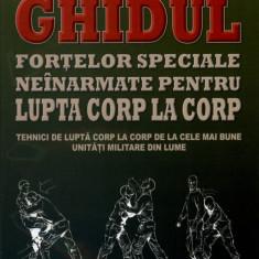 Ghidul fortelor speciale neinarmate pentru lupta corp la corp |  Martin J.Dougherty | Editura MAST, Alta editura