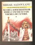 Sadoveanu-Neamul Soimarestilor*Zodia cancerului*Vremea Ducai Voda, 1990