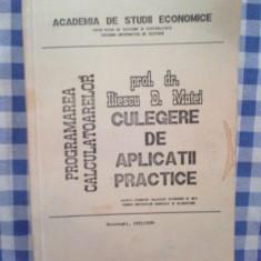 E2 Programarea calculatoarelor-culegere de aplicatii practice-Prof. Dr. I.Matei