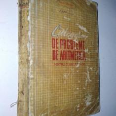 Culegere de probleme de aritmetica pentru clasele IV - VII Ed. Didactica si pedagogica 1964 - Carte Matematica