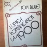 N5 Ion Bulei - Lumea romaneasca la 1900 - Istorie