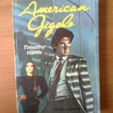 N5 Timothy Harris - American gigolo - Roman, Anul publicarii: 1991