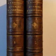 HISTOIRE D'ANGLETERRE DEPUIS L'AVENEMENT DE JACQUES II par T. B. MACAULAY, VOL I-II, PARIS 1873-5 cotor in piele - Carte veche