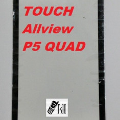 TOUCHSCREEN touch screen Geam Sticla Allview P5 QUAD - Touchscreen telefon mobil, Allview A5 Smiley