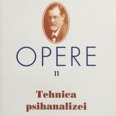 FREUD OPERE 11 - TEHNICA PSIHANALIZEI - Carte Psihologie