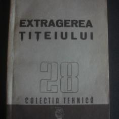 EXTRAGEREA TITEIULUI 28 COLECTIA TEHNICA