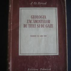 I. O. BROD - GEOLOGIA ZACAMINTELOR DE TITEI SI GAZE