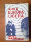 n1  NOEL BERNARD - Aici e Europa Libera
