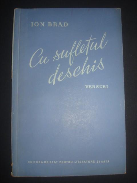 ION BRAD - CU SUFLETUL DESCHIS * VERSURI