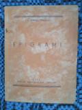 I.C. POPESCU POLYCLET - EPIGRAME (princeps - CU AUTOGRAF, 1932 - IMPECABILA!!!)