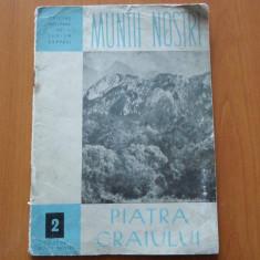 MUNTII NOSTRI, NR.2 - PIATRA CRAIULUI - Carte Geografie