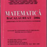 MATEMATICA_TESTE_ ADMITERE LA BACALAUREAT 2006_colectiv - Culegere Matematica