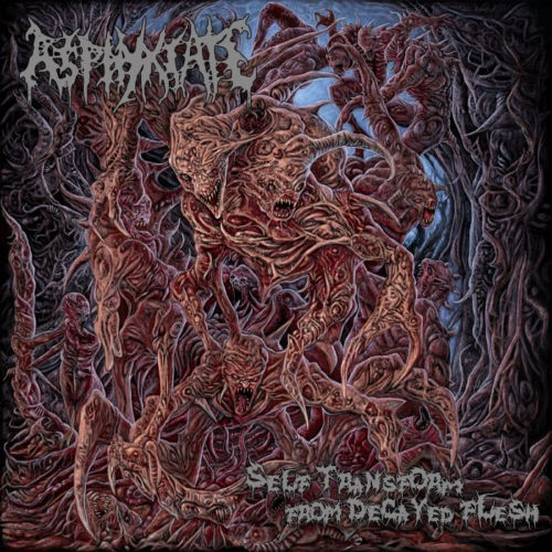 ASPHYXIATE (Indonesia) – Self Transform from Decayed Flesh CD 2013 (Brutal Death) NEW