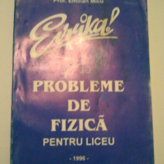 PROBLEME DE FIZICA PENTRU LICEU - EVRIKA - EMILIAN MICU ( 244 )