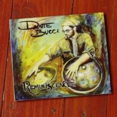 CD Muzica -  Dante Bucci - Remimiscence !!!