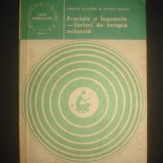 MIRCEA ALEXAN * OVIDIU BOJOR - FRUCTELE SI LEGUMELE * FACTORI DE TERAPIE NATURALA - Carte Alimentatie