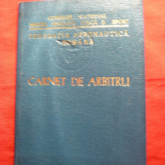 Aviatie-Legitimatie Arbitru pt Zbor cu Motor 1974 Fed. Aeronautica Romana - Diploma/Certificat
