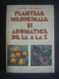 OVIDIU BOJOR, MIRCEA ALEXAN - PLANTELE MEDICINALE SI AROMATICE DE LA A LA Z, Alta editura