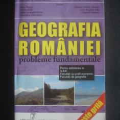 SILVIU NEGUT, FLORINA BRAN - GEOGRAFIA ROMANIEI PROBLEME FUNDAMENTALE - Teste admitere facultate