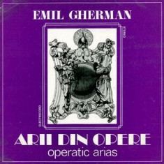 Emil Gherman - Arii Din Opere = Operatic Arias (Vinyl) - Muzica Opera electrecord, VINIL
