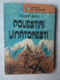 EUGEN JIANU - POVESTIRI VANATORESTI, 1989
