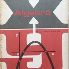 ALGEBRA MANUAL PENTRU CLASA A IX-A - Z. Bogdanof, E. Georgescu-Buzau, Panaitopol - Manual scolar didactica si pedagogica, Clasa 9, Didactica si Pedagogica, Matematica