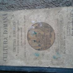 CULURA ROMANA IN LECTURA ILUSTRATA DE I.VALAORI, C.PAPACOSTEA - Carte veche