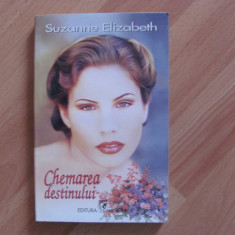 Chemarea destinului-Suzanne Elizabeth-dragoste, calatorie in trecut, amuzant - Roman dragoste