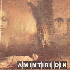 DOSTOIEVSKI: AMINTIRI DIN CASA MORTILOR - Roman, Anul publicarii: 1992