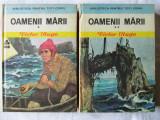 OAMENII MARII- 2 vol. Victor Hugo, 1975. Ilustratii de Romeo Voinescu, Alta editura