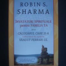 ROBIN S. SHARMA - CULTIVA LIDERUL DIN COPILUL TAU - Carte dezvoltare personala