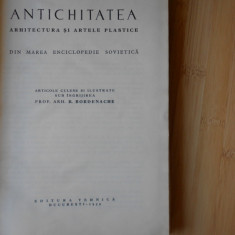 R. BORDENACHE--ANTICHITATEA - ARHITECTURA SI ARTELE PLASTICE