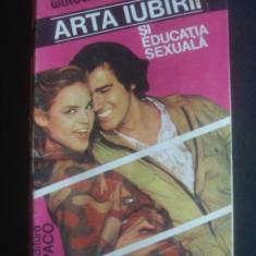 MICHALINA WISLOCKA - ARTA IUBIRII SI EDUCATIA SEXUALA - Carte Medicina alternativa