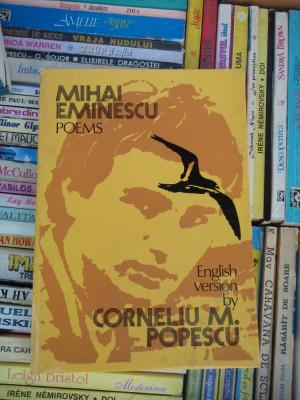 POEMS , MIHAI EMINESCU , VERSIUNE IN ENGLEZA DE CORNELIU M. POPESCU foto
