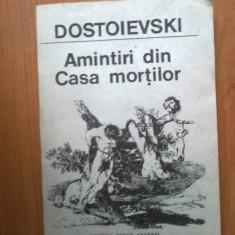 E0c Amintiri din casa mortilor - Dostoievski - Roman, Anul publicarii: 1991