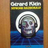 E4 Gerard Klein - Seniorii razboiului - Roman, Anul publicarii: 1992