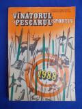 ALMANAHUL VANATORULUI SI PESCARULUI SPORTIV * 1988