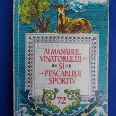 ALMANAHUL VANATORULUI SI PESCARULUI SPORTIV * 1972 - Carte sport