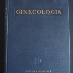 E. ABUREL, D. ALESSANDRESCU, D. CAPRIOARA - GINECOLOGIA - Carte Obstretica Ginecologie