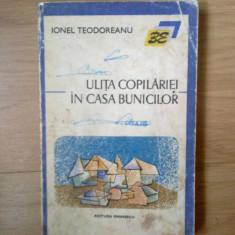 N3 Ulita copilariei . In casa bunicilor - Ionel Teodoreanu